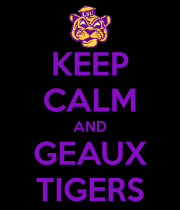 keep-calm-and-geaux-tigers-20