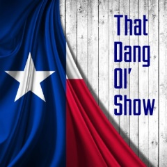 That Dang Ol' show